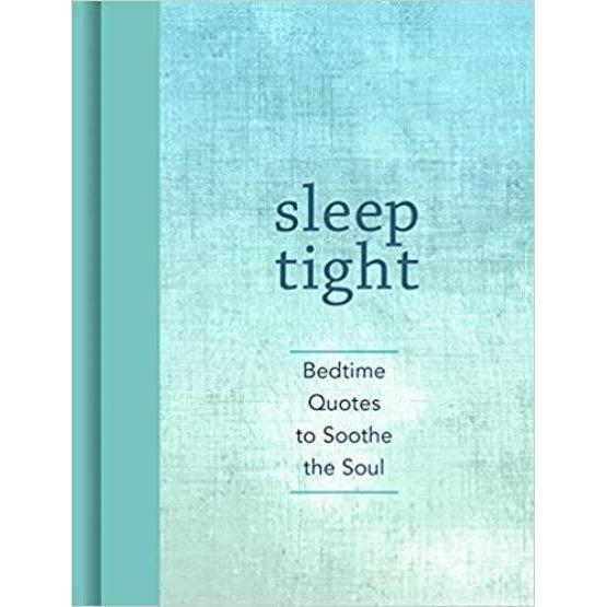 Sleep Tight: Bedtime Quotes to Soothe the Soul-Common Ground-Blue Hand Home