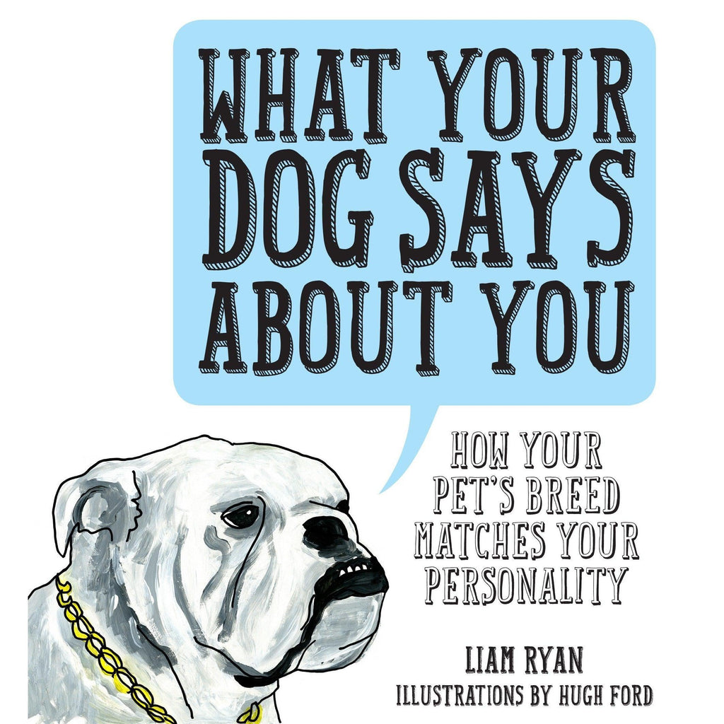 What Your Dog Says About You-Common Ground-Blue Hand Home