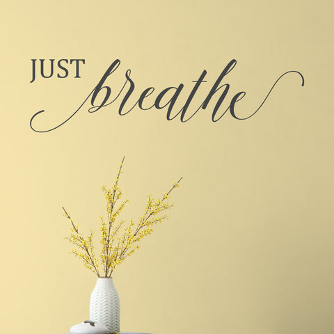 Slate Grey Just Breathe Vinyl Quote Decal