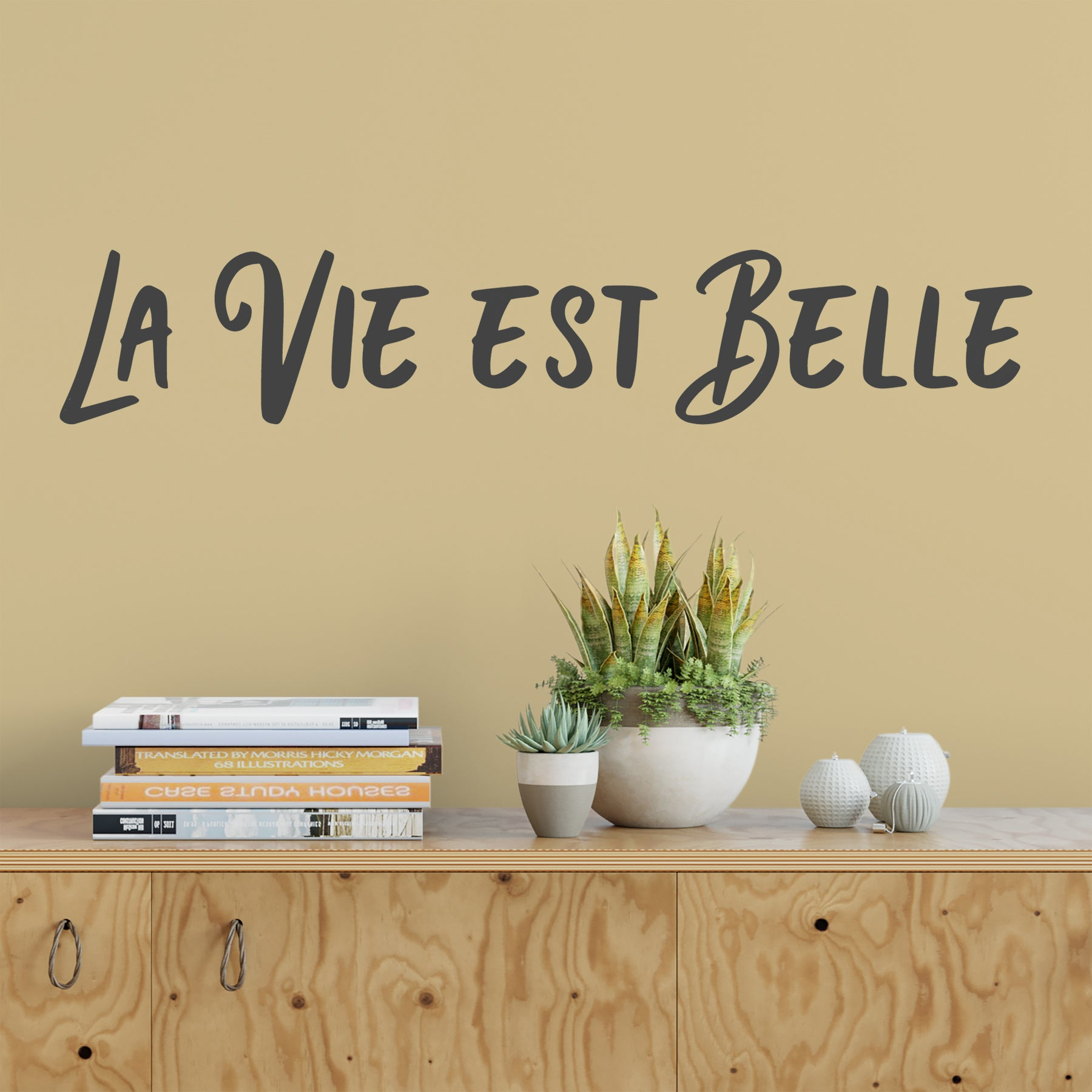 La Vie Est Belle Wall Quote Decal – Dee-cal Frenzy Wall Decor