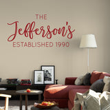 Example of our Family Name Established in Scarlet vinyl