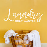 Laundry Help Wanted Vinyl Wall Decal