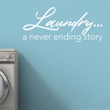 Laundry...a never ending love story - Wall Decal Decor