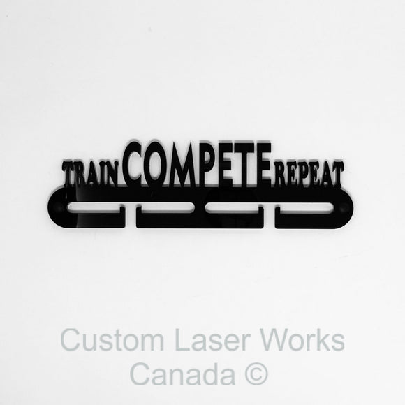 Medal Hanger - Train Compete Repeat Black / 280Mm X 80Mm 6Mm Display