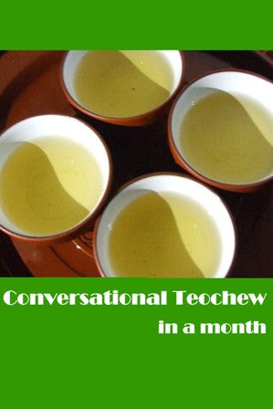 Conversational Teochew In A Month - The Teochew Store 潮舖