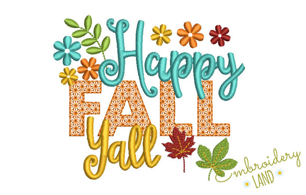 Happy Fall Yall Machine Embroidery Design by ...