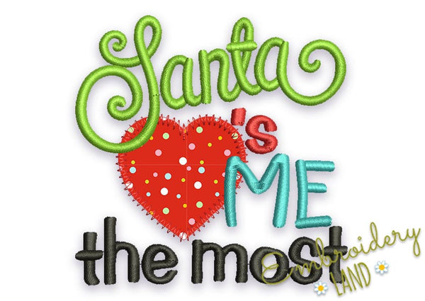 Santa Loves Me the most Appliqué CHR051