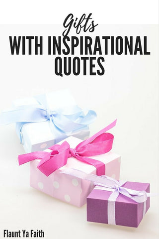 Quotes on Gifts- Gifts with Quotes on them