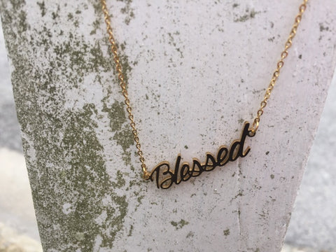Inspirational Jewelry- Blessed Necklace- Gold Necklace with Words-