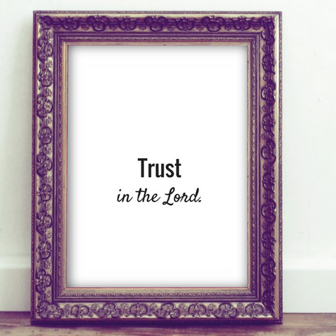 Trust in the Lord Proverbs 3:5 Print Wall Art Home Decor Printable Christian Art Graphic Design House Gift