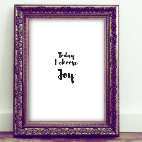 Inspirational Quote Printable, Wall Art Printable, today I choose joy, quote art, inspirational print art