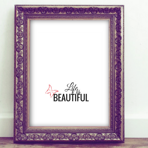 Inspirational Quote Printable, Wall Art Printable, life is beautiful, quote art, inspirational print art