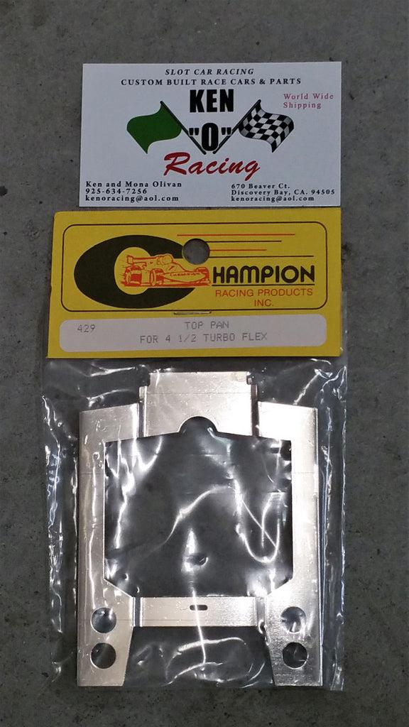 "CHAMPION # 429  Top Pan For Turbo Flex 4 1/2"" Slot Car Chassis"