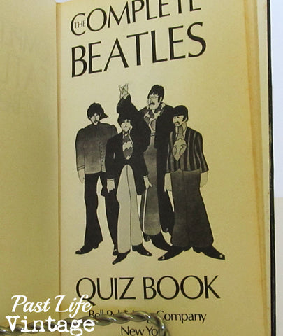 The Complete Beatles Quiz Book by Edwin Goodgold and Dan Carlinsky 1975