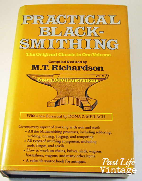 Practical Blacksmithing 4 Volumes 1889 - 1891 by M.T.Richardson 1978 Hardcover