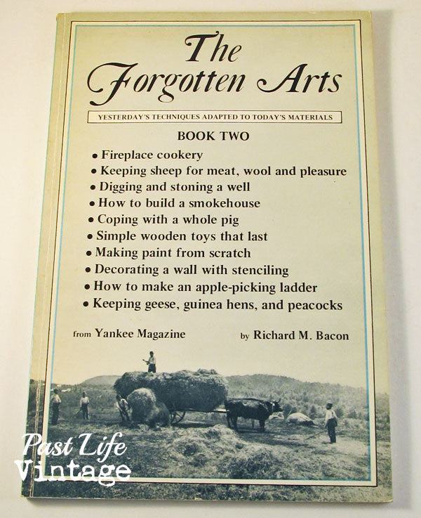 The Forgotten Arts Book 2 Richard M. Bacon 1975 First Edition Softcover