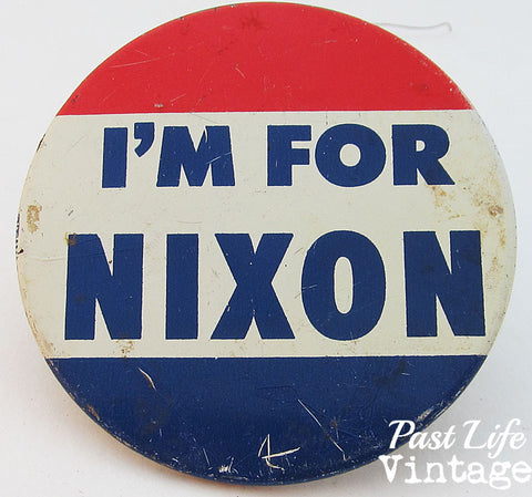 1960 I'm For Nixon Campaign Button Large Pin