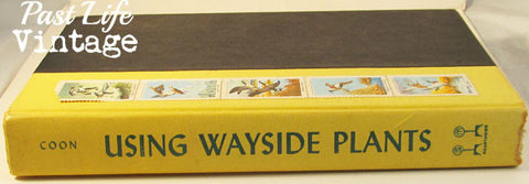 Using Wayside Plants by Nelson Coon 1960 Third Edition Hardcover