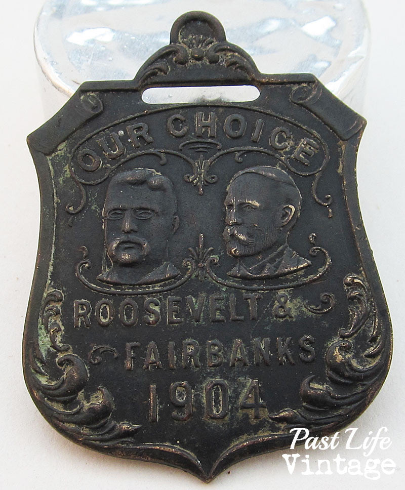 1904 Teddy Roosevelt Charles Fairbanks Portraits Watch Fob