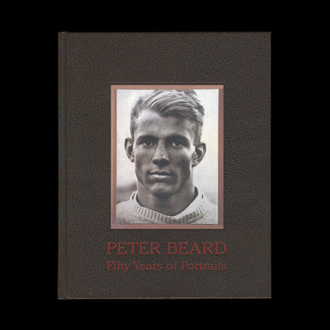 BEARD, Peter. Fifty Years of Portraits… (Santa Fe, New Mexico): Arena Editions, (1999).