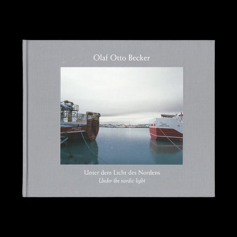 BECKER, Olaf Otto. Under the Nordic Light / Island/Iceland 1999-2002. (Cologne): (Schaden), (2005). - PRESENTATION COPY