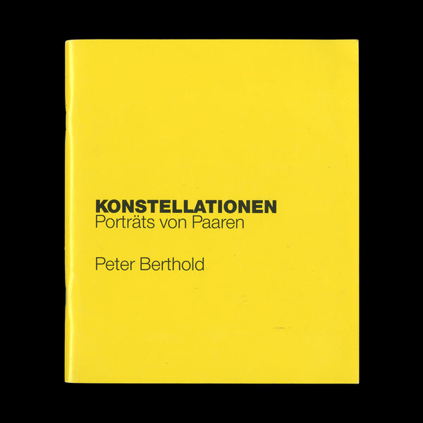 BERTHOLD, Peter. Konstellationen. Porträts von Paaren. Krefeld and Munster: Kunstverein and Westfälischer, (1989). ONE OF 100 WITH A PAIR OF PHOTOGRAPHS
