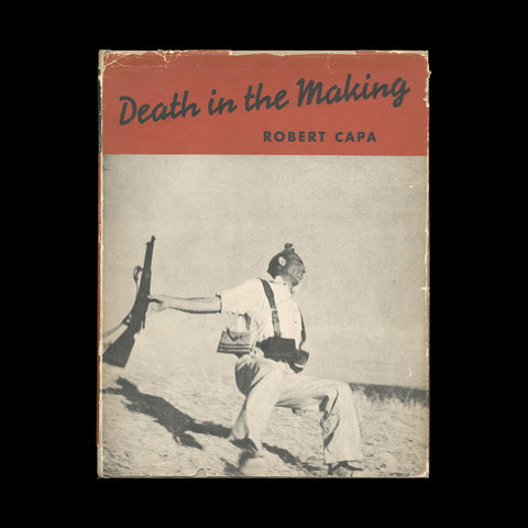CAPA, Robert. Death in the Making… New York: Covici Friede, (1938).