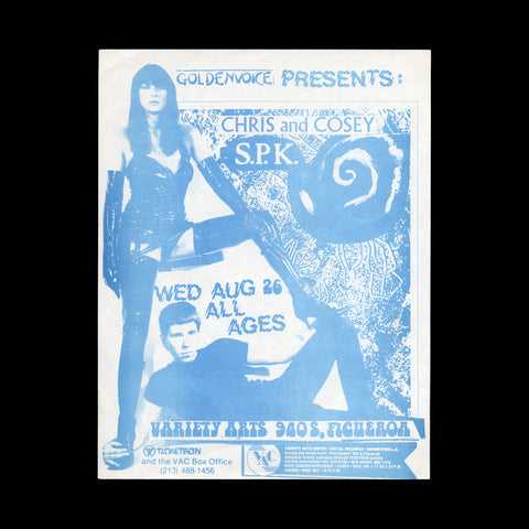 [COSEY FANNI TUTTI]. Goldenvoice Presents: Chris and Cosey S.P.K. Wed Aug 26 All Ages. Variety Arts 940 S. Figueroa, 1987.