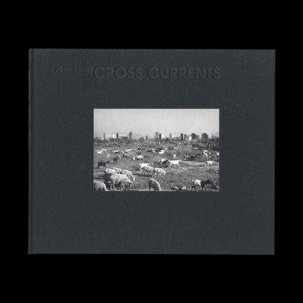 DAVIES, John. Cross Currents. Cardiff and Manchester: Ffotogallery in association with Cornerhouse Publications, 1992. ASSOCIATION COPY ONE OF 50 IN CLOTH