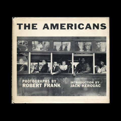 FRANK, Robert. The Americans. New York: Grove Press, Inc.,1959.