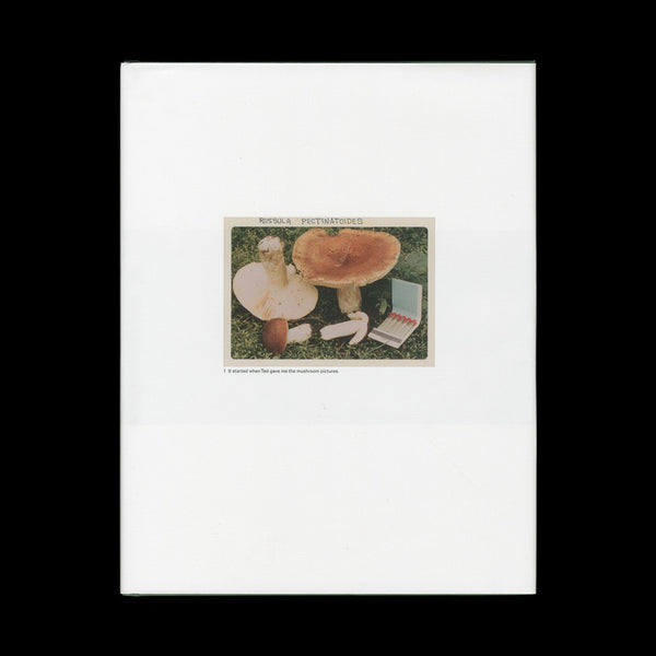 FULFORD, Jason. (The Mushroom Collector). [Amsterdam]: (The Soon Institute), (2010).