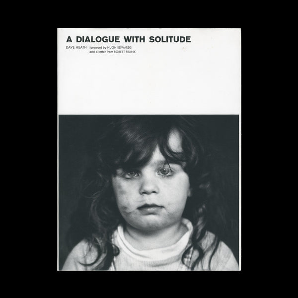 HEATH, Dave. A Dialogue With Solitude. (Toronto): Lumiere Press, 2000.