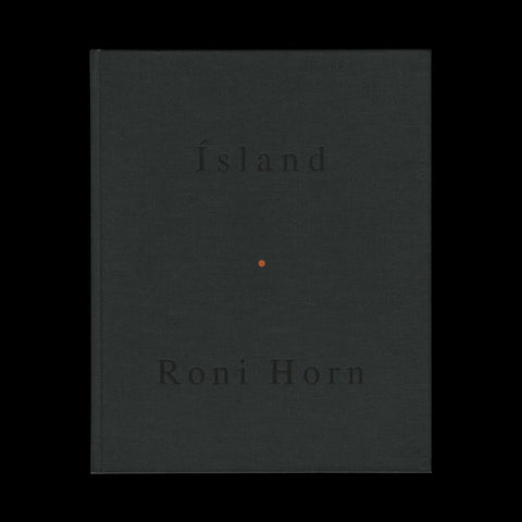HORN, Roni. To Place (vols. III - VIII). Various places, 1992-2001