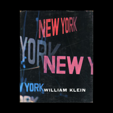 KLEIN, William. Life Is Good & Good For You In New York Trance Witness Revels. (Paris): (Éditions du Seuil, Album Petite Planète 1), (1956).