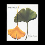 PENN, Irving. Passage / A work record. (Hamburg and New York): Gingko Press and Callaway Editions, (1991).