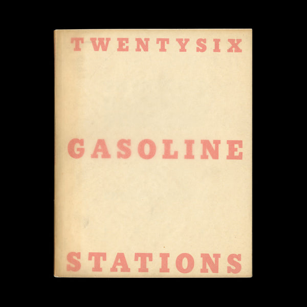 RUSCHA, Edward. Twentysix Gasoline Stations 1962. (Los Angeles): (A National Excelsior Publication [privately printed]), (1963). SIGNED