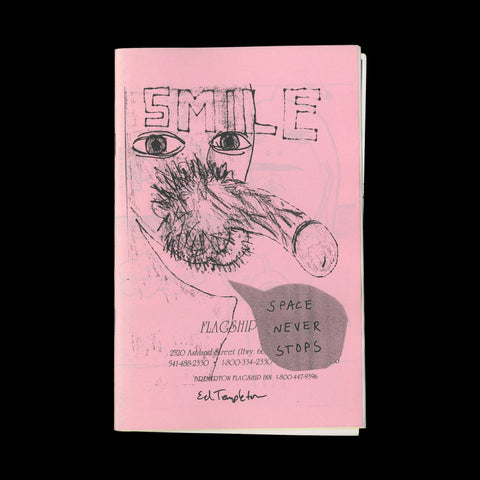 TEMPLETON, Ed. [Smile / Space Never Stops]. [Huntington Beach]: [self-published], [2000].