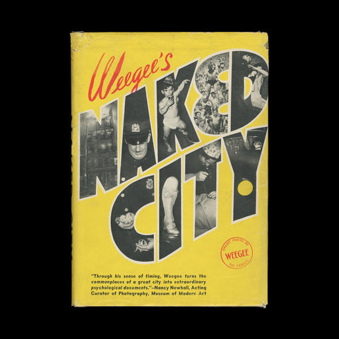 WEEGEE [FELLIG, Arthur]. Naked City. New York: Essential Books, 1945.