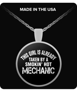This Girl's Already Taken By A Smokin' Hot Mechanic - Trendy Gear-Round Pendant Necklace-Necklace