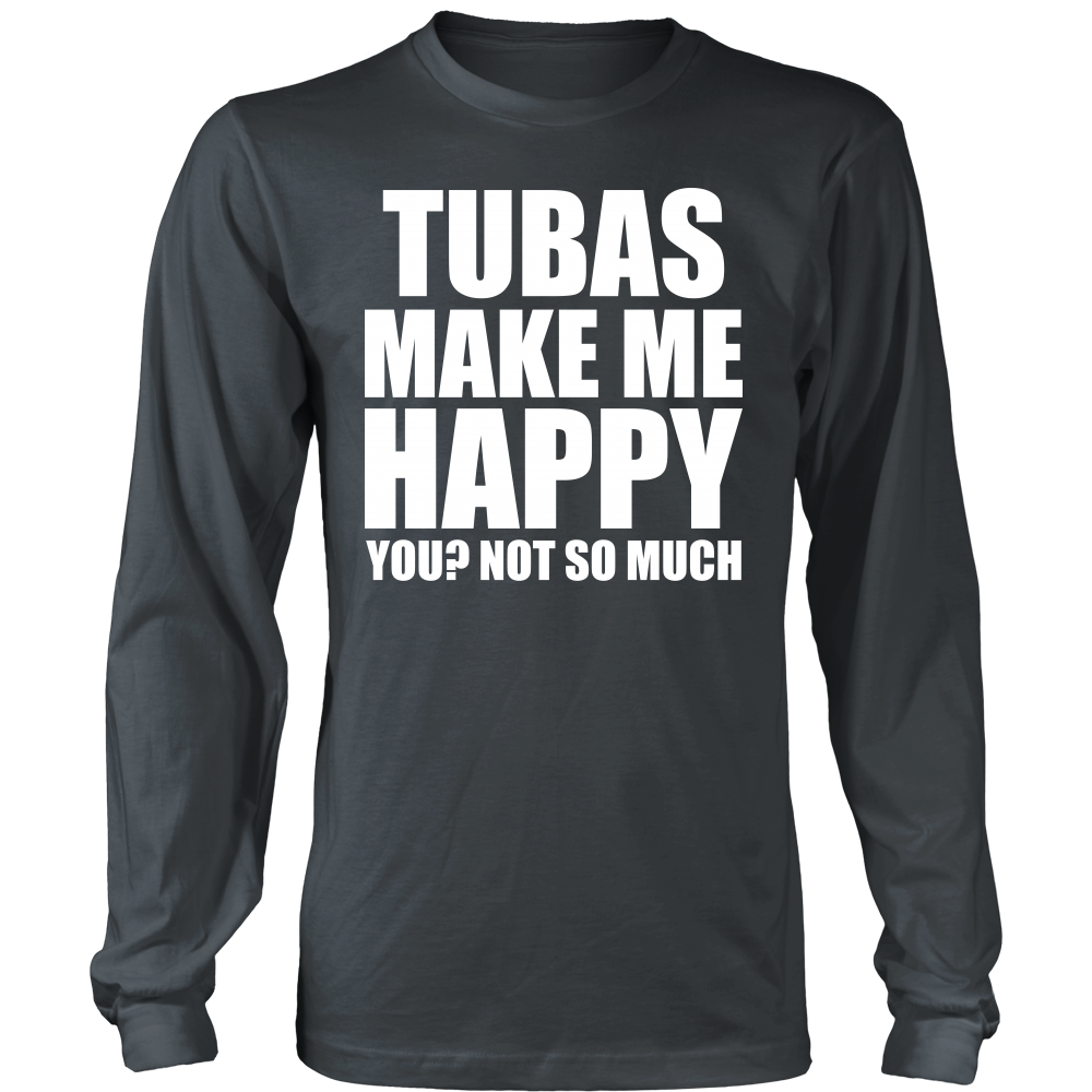 Tubas Make Me Happy - Trendy Gear-District Long Sleeve / Charcoal / S-T-shirt - 7