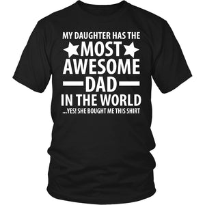 The Most Awesome Dad - Trendy Gear-District Unisex Shirt / Black / S-T-shirt - 1