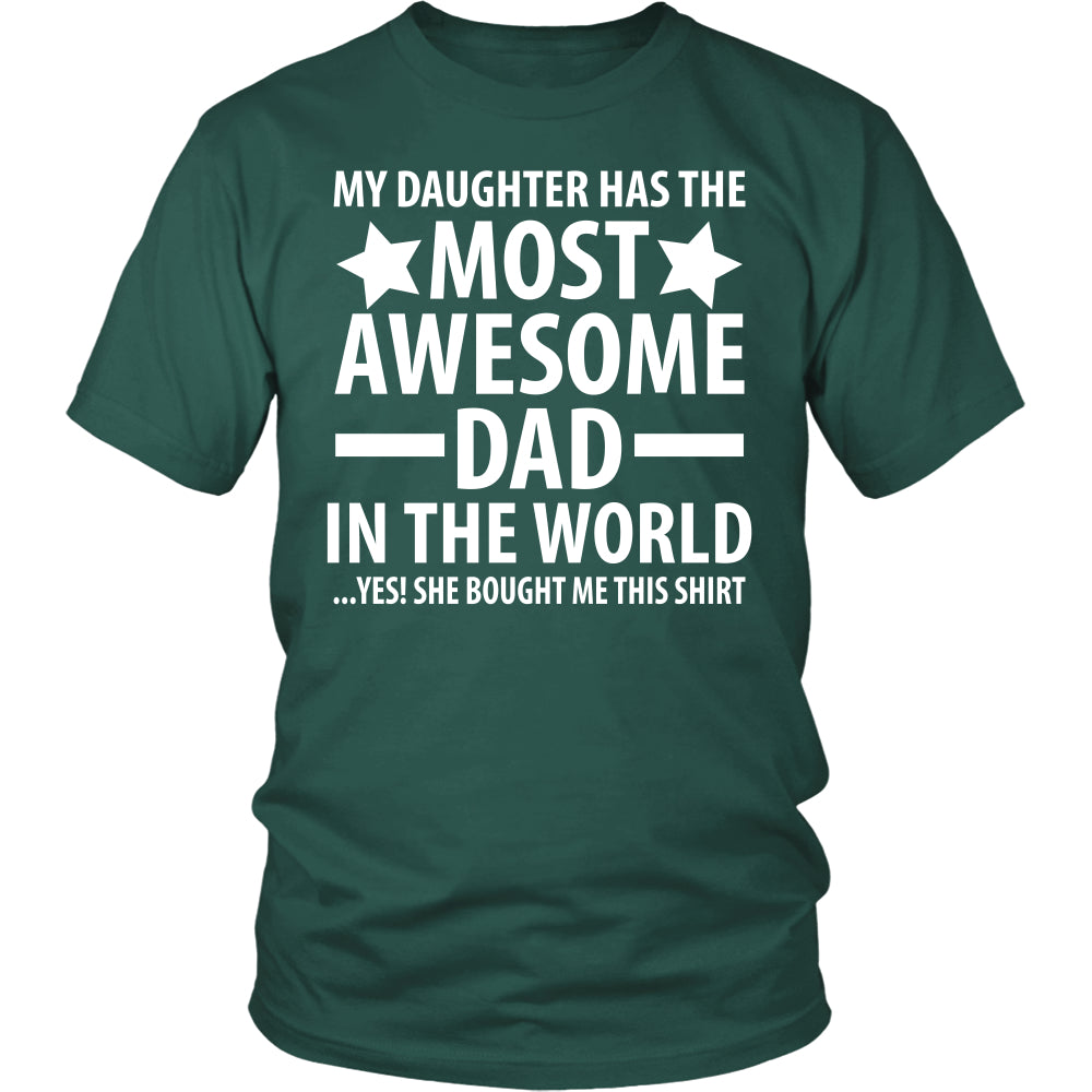 The Most Awesome Dad - Trendy Gear-District Unisex Shirt / Dark Green / S-T-shirt - 3