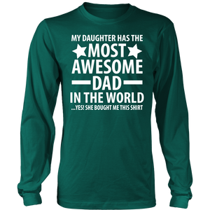 The Most Awesome Dad - Trendy Gear-District Long Sleeve / Dark Green / S-T-shirt - 6