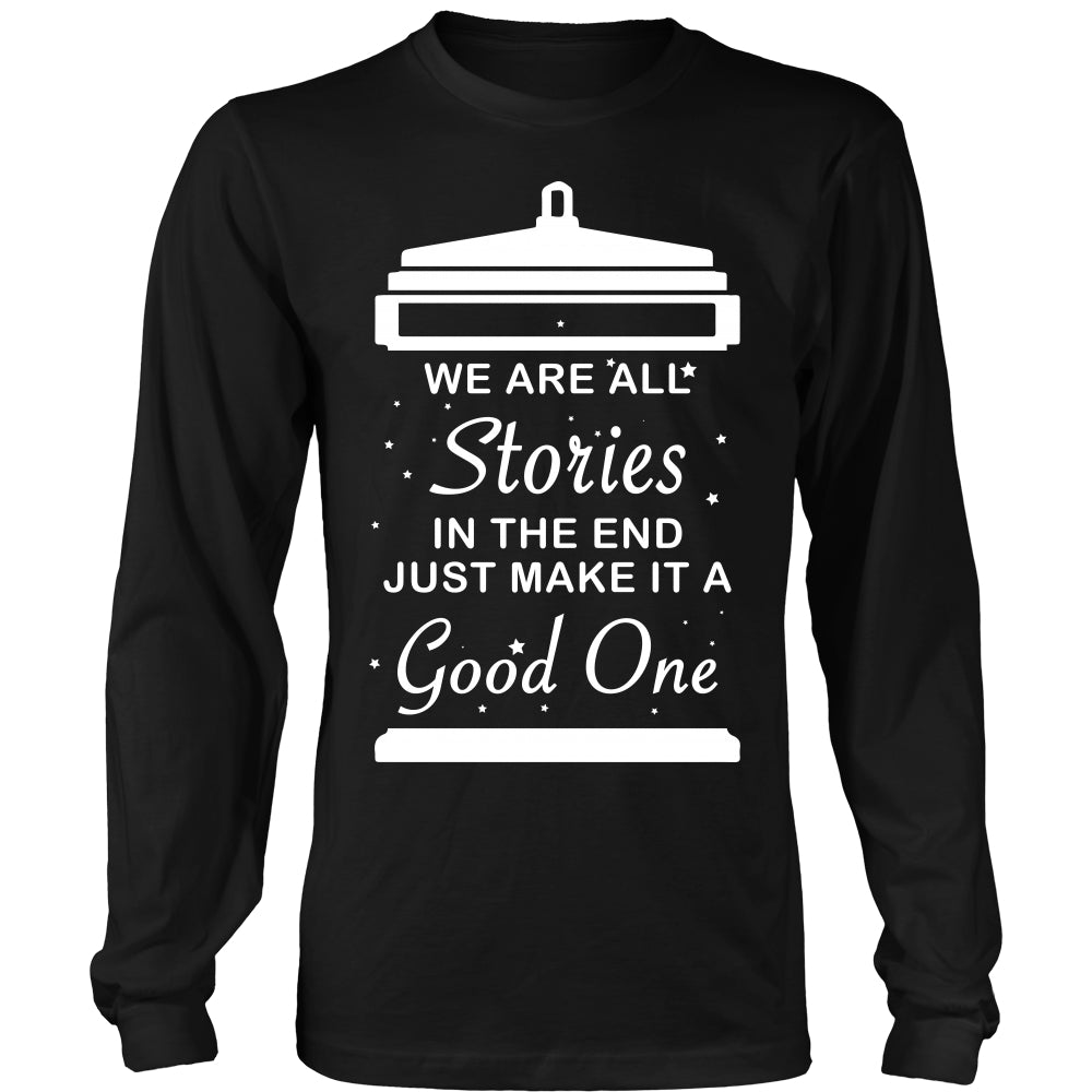 We Are All Stories At The End - Trendy Gear-District Long Sleeve / Black / S-T-shirt - 3