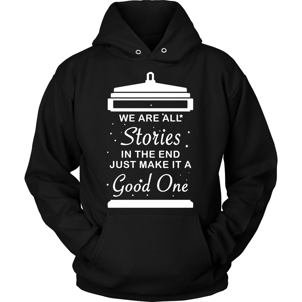 We Are All Stories At The End - Trendy Gear-Hoodie / Black / S-T-shirt - 4
