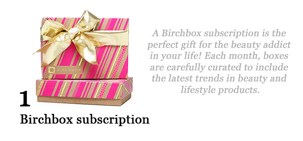 Cheerful Chic 2015 Holiday Gift Guide - Beauty Edition - Birchbox Subscription