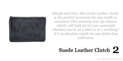Cheerful Chic 2015 Holiday Gift Guide - Suede Leather Clutch