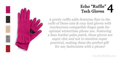 Cheerful Chic 2015 Holiday Gift Guide - Echo Ruffle Tech Gloves