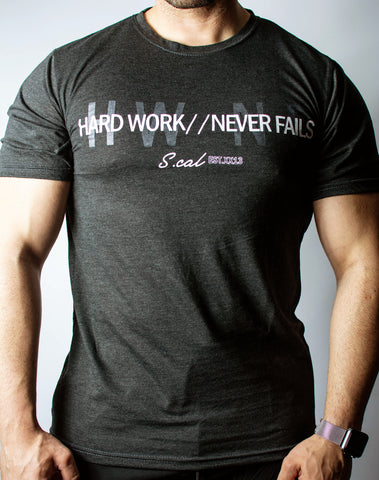 Hard Work Never Fails Tee (Charcoal)