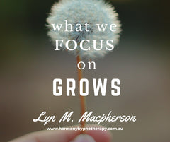 what we FOCUS on GROWS
